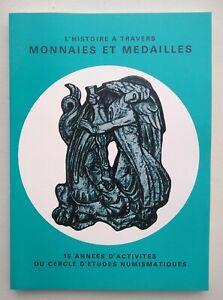 Humour Numismatique: L' Histoire à Travers Monnaies Et Médailles (1980) Douceur AgréAble