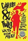 Darius & Twig by Walter Dean Myers (Paperback / softback, 2014)