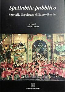 (Teatro)V. Caprara - SPETTABILE PUBBLICO CAROSELLO NAPOLETANO DI ETTORE GIANNINI