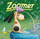 Zoomer by Ned Young (Hardback, 2010)