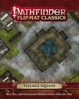 Pathfinder Flip-mat Classics Village Square by Corey Macourek 9781601257741
