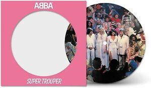 "Abba - Super Trouper - New 40th Anniversary 7"" Pic Disc"