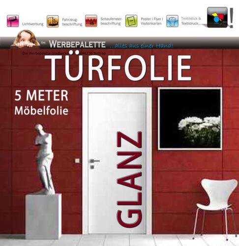 4,74 €//m² weiß 5 M x 1,05 M Türfolie Hochglanz Deko Plotterfolie TiP
