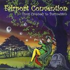 From Cropredy to Portmeirion 5034504135123 by Fairport Convention CD