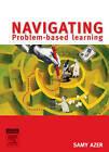 Navigating Problem Based Learning by Samy A. Azer (Paperback, 2007)