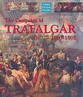 The Campaign of Trafalgar 1803-1805 by Robert Gardiner (Hardback, 2002)