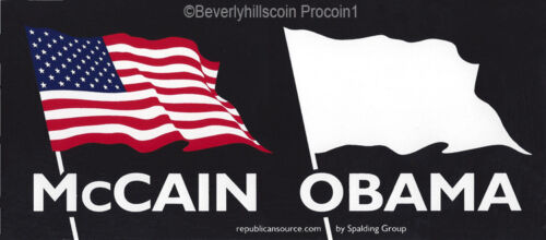 McCain US Flag Obama White Flag 2008 President Election Bumper Sticker