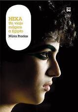 Heka: Un viaje magico a Egipto (Grandes lectores: Grandes viajes) (Spa-ExLibrary