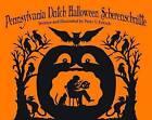 Pennsylvania Dutch Halloween Scherenschnitte by Peter Fritsch (Hardback, 2011)