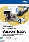 Mikrocontroller programmieren in Bascom von Ulli Sommer (2011, Taschenbuch)