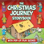 Christmas Journey Storybook: With Pop-Up Play Scenes by Juliet David (Board book, 2014)