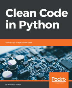 Details about Clean Code in Python - [P D F] Book by Packt