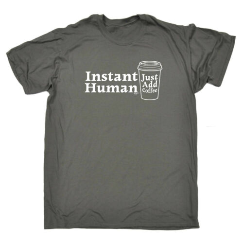 new Funny Novelty T-Shirt Mens tee TShirt - Instant Human Just Coffee get discount
