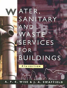 Very-Good-Water-Sanitary-and-Waste-Services-for-Buildings-Paperback-Swaffiel