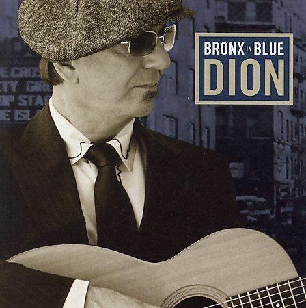 Bronx in Blue by Dion (CD, Jan-2006, Dimensional Music Recordings)