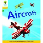 Oxford Reading Tree: Level 5A: Floppy's Phonics Non-Fiction: Aircraft by Alison Hawes, Thelma Page, Monica Hughes, Roderick Hunt (Paperback, 2011)