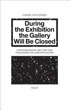 During the Exhibition the Gallery Will Be Closed : Contemporary Art and the Para