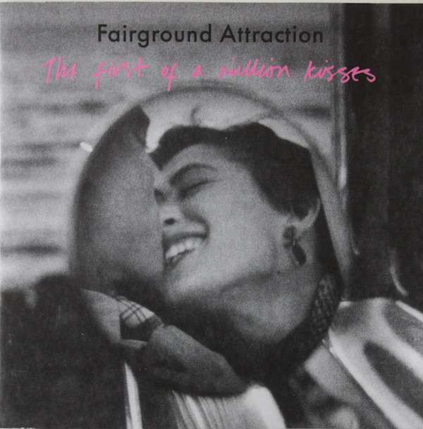 Fairground Attraction - First de Una Million Besos : Exp Nuevo CD