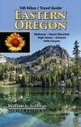 100 Hikes / Travel Guide: Eastern Oregon by William L Sullivan (Paperback / softback, 2015)