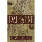 Palestine by Dw Duke (Paperback / softback, 2012)