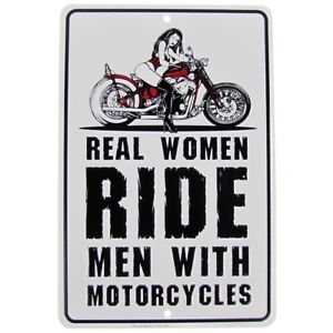 Real Women Ride Men w/Motorcycle Funny Metal Sign US Made Novelty Bar Wall Decor