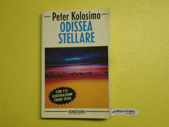 J 1030 LIBRO ODISSEA STELLARE DI PETER KOLOSIMO