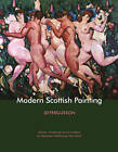 Modern Scottish Painting by J. D. Fergusson (Paperback, 2015)
