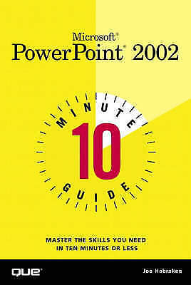 10 Minute Guide to Microsoft PowerPoint 2002 (Ten Minute Guides) by Habraken, Jo