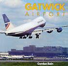 Gatwick Airport by Gordon Bain (Paperback, 1994)