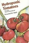 Hydroponic Tomatoes by Howard M. Resh (Paperback, 2002)