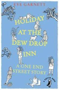 Holiday-at-the-Dew-Drop-Inn-by-Eve-Garnett-9780241355879-Brand-New