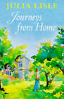 Journeys from Home by Julia Lisle (Hardback, 1997)