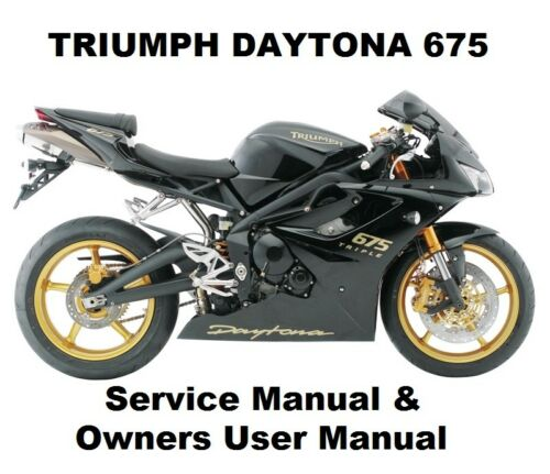 triumph daytona triple 675 owners workshop service repair manual rh ebay co uk triumph daytona 675 repair manual pdf 2016 triumph daytona 675r owner's manual