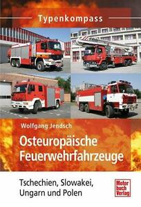 Typenkompass: Osteuropäische Feuerwehrfahrz<wbr/>euge von Wolfgang Jendsch (Buch) NEU