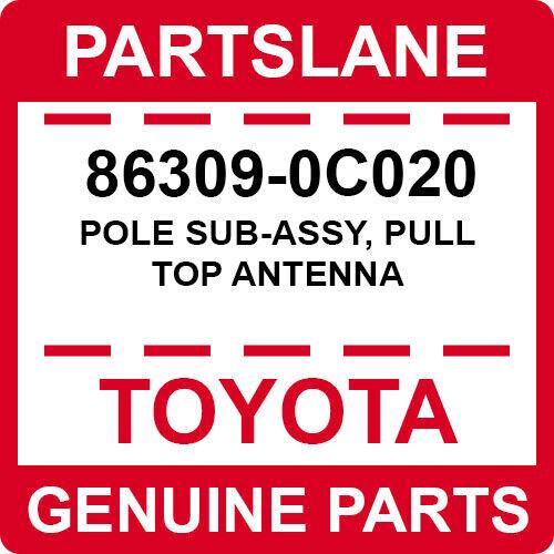 GENUINE TOYOTA 4RUNNER TACOMA OEM MANUAL TYPE ANTENNA ROD MAST POLE 86309-0C020