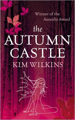 The Autumn Castle: Europa Suite: 1 (GOLLANCZ S.F.),Kim Wilkins- 9780575076488