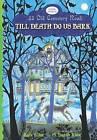 Till Death Do Us Bark by Kate Klise (Paperback / softback, 2013)
