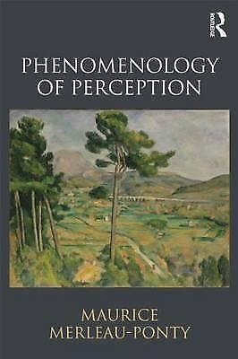 Phenomenology of Perception by Maurice Merleau-Ponty (Paperback, 2013)
