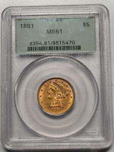 1881-P $5 Gold Indian Head Half Eagle PCGS MS 61
