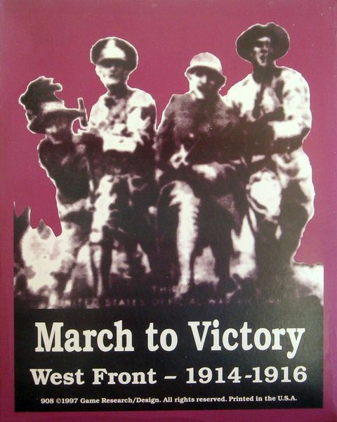 GRD March to Victory  West Front 1914-1916 © 1997 War Game  908 Unpunched b7