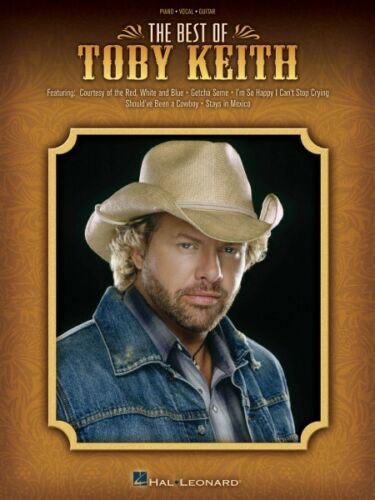 The Best of Toby Keith Sheet Music Piano Vocal Guitar Songbook NEW 000306706