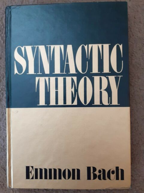 Syntactic Theory by Emmon Bach; 9780030767159