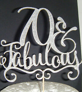 Plain or Glitter 70 and Fabulous Birthday CARD Cake Topper