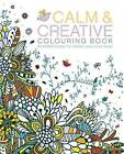Calm & Creative Colouring Book by Arcturus Publishing (Paperback, 2015)