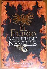 El Fuego (la continuación del El Ocho) [tapa dura] Katherine Neville Plaza Janés