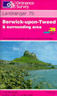 Berwick-upon-Tweed and Surrounding Area by Ordnance Survey (Sheet map, folded, 1991)