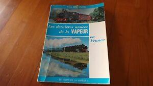 LES-DERNIERES-ANNEES-DE-LA-VAPEUR-YVES-BRONCARD