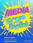 Media in GCSE English by John O'Connor, Chris Purple (Paperback, 1999)