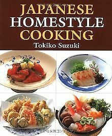 Japanese Homestyle Cooking: Traditional Everyday Recipes | Buch | Zustand gut