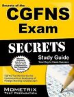 Secrets of the CGFNS Exam Study Guide : CGFNS Test Review for the Commission on Graduates of Foreign Nursing Schools Exam (2015, Paperback)
